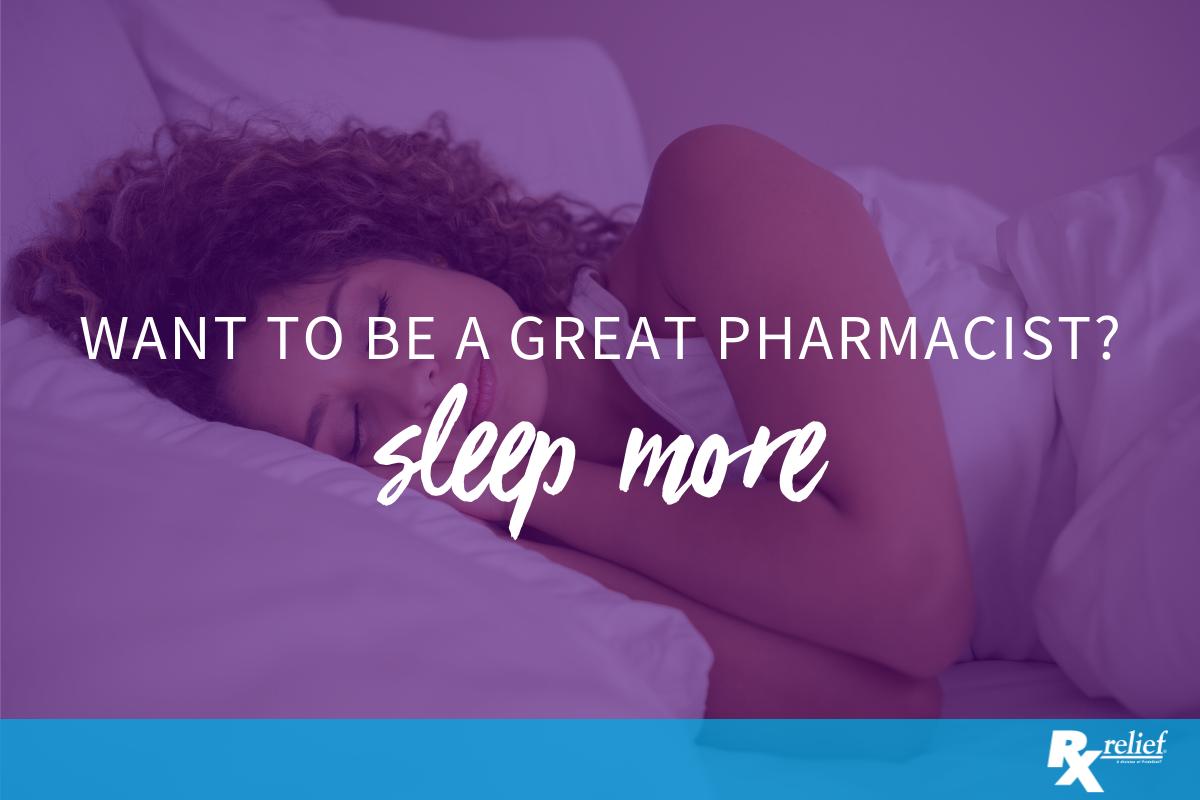 Pharmacists and Sleep