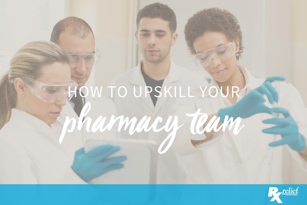 upskill your pharmacy team