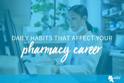 pharmacy career daily habits